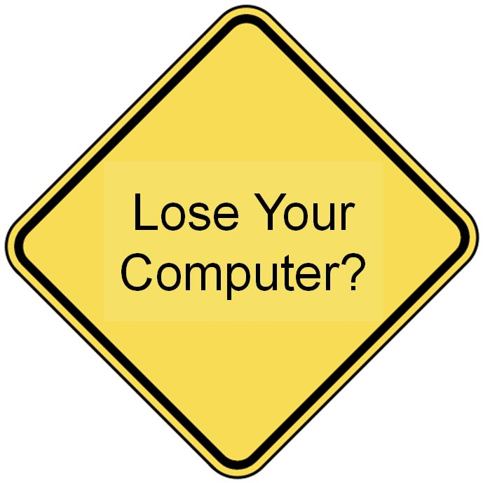 lose your computer?