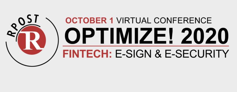 RPost Opens its Optimize FinTech E-Sign & E-Security Virtual User Conference