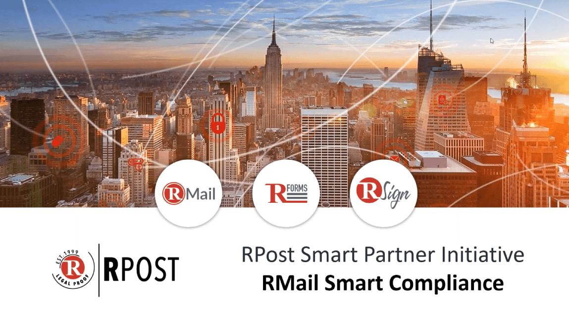 Smart Partner Webinar Series for RPost Partners RMail Smart Compliance