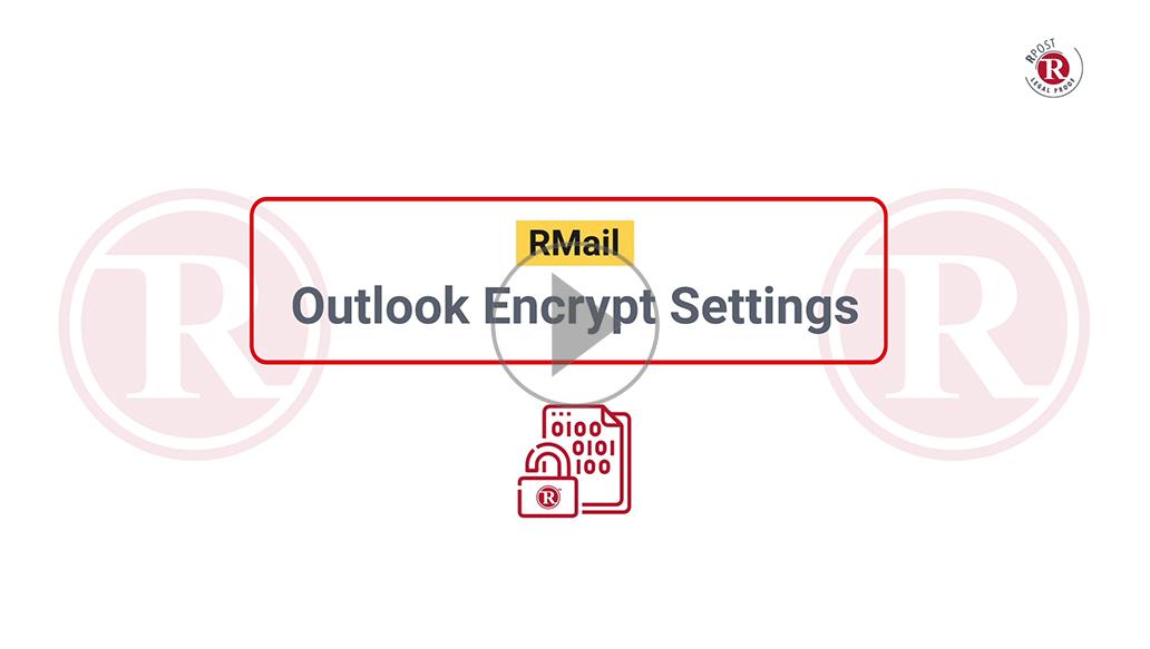 RMail Outlook Encrypt Settings