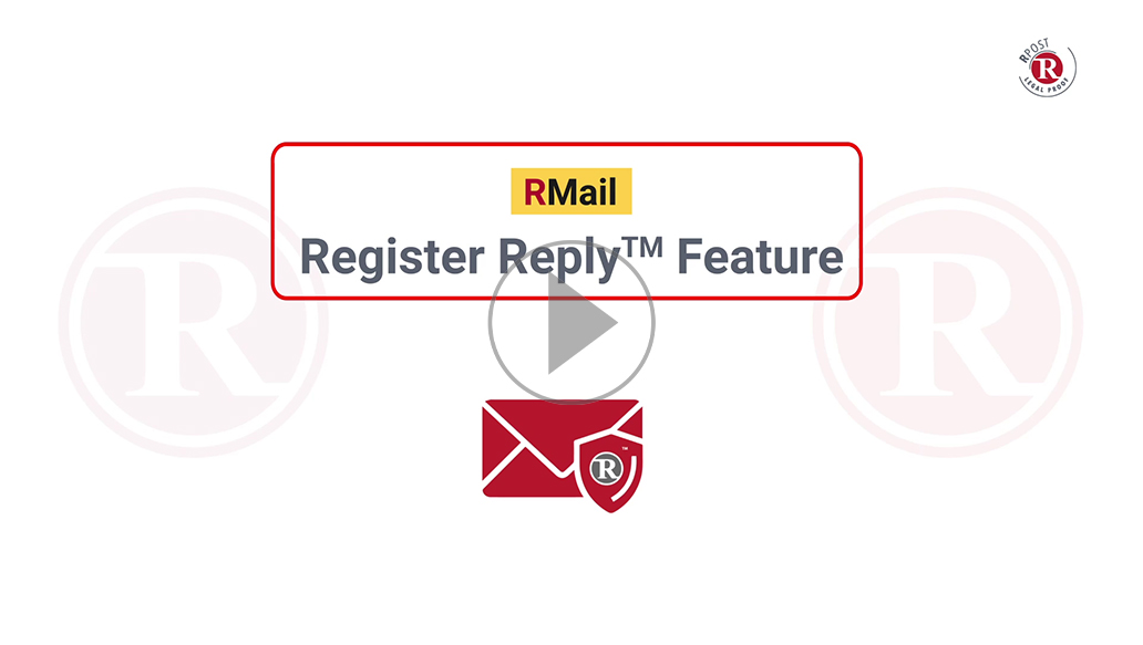 RMail Register Reply™ Feature