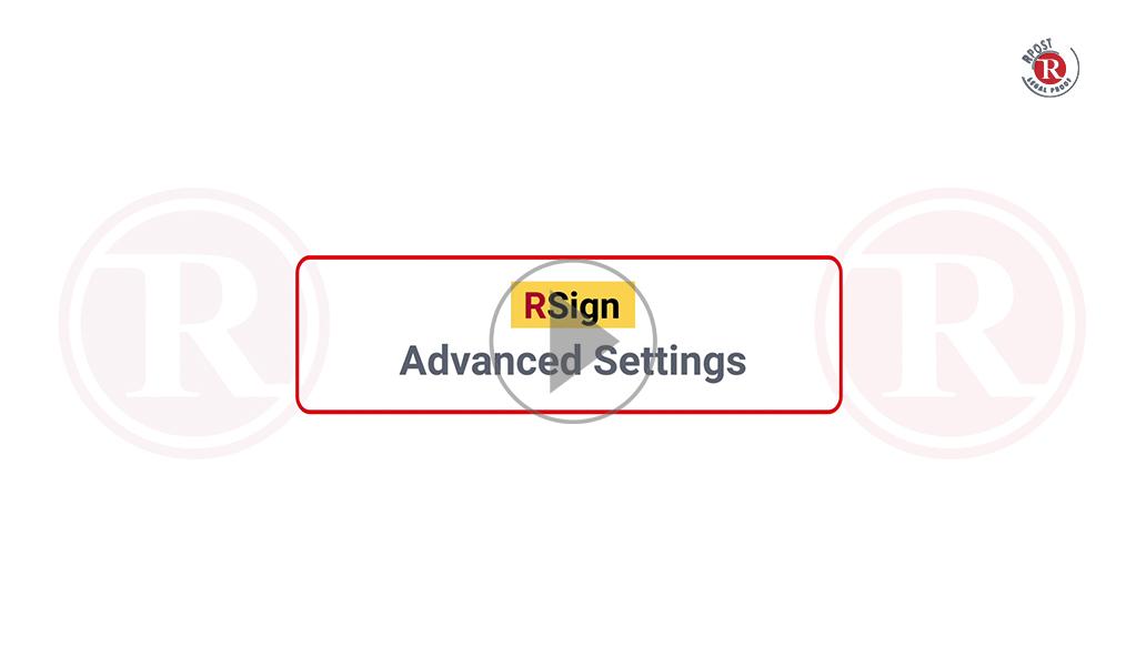 RSign Advanced Settings