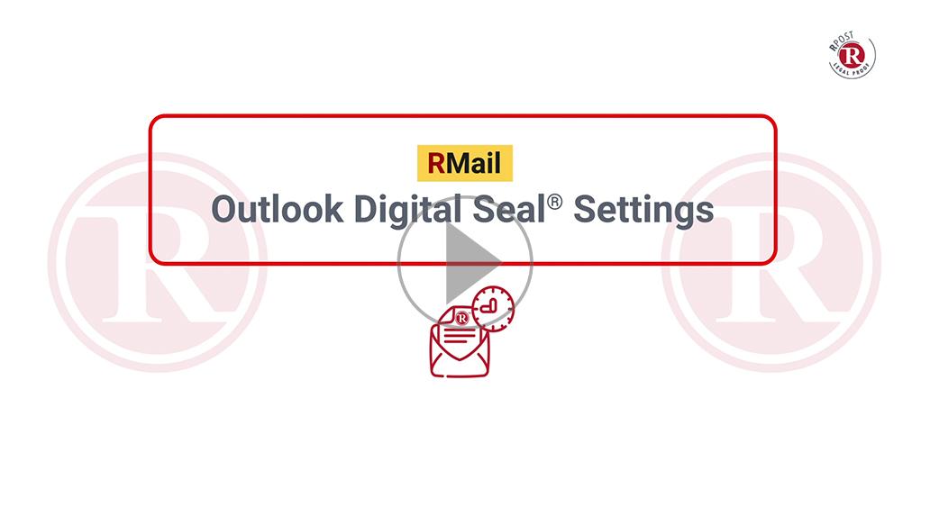 RMail Outlook Digital Seal® Settings