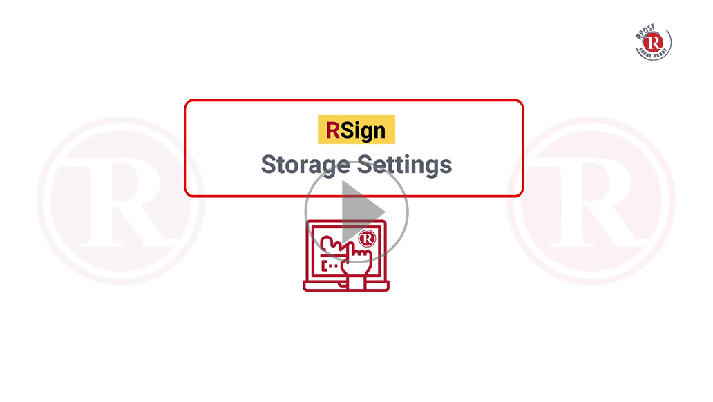 RSign Storage Settings