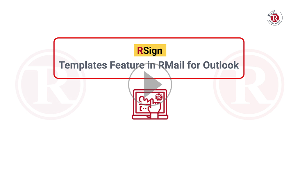 RSign Templates Feature in RMail for Outlook